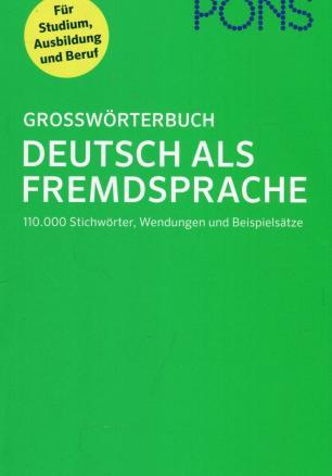 Grossworterbuch Deutsh als Framdsprache/ Тълковен немско-немски речник
