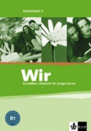 Wir 3: Учебна тетрадка по немски език за 7. клас - Arbeitsbuch 3